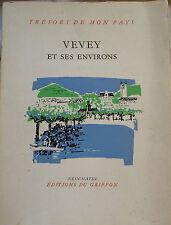 Suisse : trésors de mon pays : Vevey et ses envions Jean Nicollier 1964