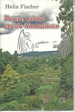 Buch Theresa, Gabriel und die Himmelsboten von Hella Fischer