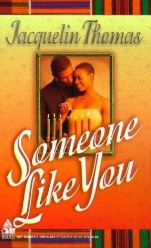Someone Like You by Jacquelin Thomas  Kimani Press