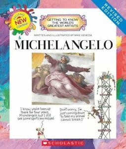michelangelo getting to know the worlds greatest artists by venezia mike new edition 1995