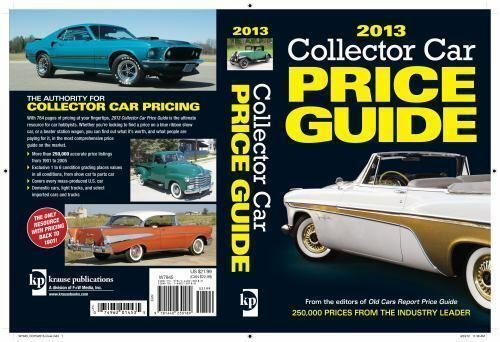 Classic Car Price Guide >> 2013 Collector Car Price Guide By Ron Kowalke 2012 Paperback For Sale Online Ebay