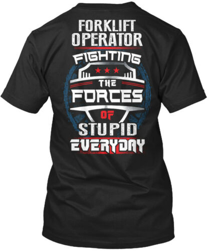 Fighting The Forces Standard Unisex T-shirt Casual Awesome Forklift Operator