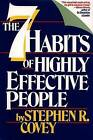 The 7 Habits of Highly Effective People: Powerful Lessons in Personal Change by Stephen R. Covey (Hardback, 1989)