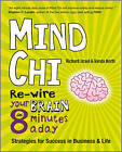 MindChi: Re-wire Your Brain in 8 Minutes a Day-strategies for Success in Business and Life by Richard Israel, Vanda North (Paperback, 2009)