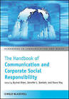 The Handbook of Communication and Corporate Social Responsibility by John Wiley & Sons Inc (Paperback, 2013)