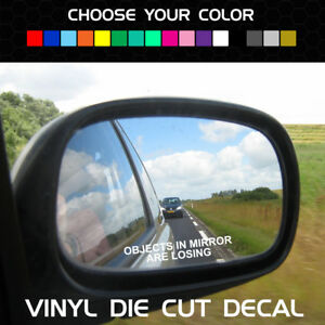 OBJECTS-IN-MIRROR-ARE-LOSING-Funny-Racing-Decal-for-Side-Mirror-Universal-Fit