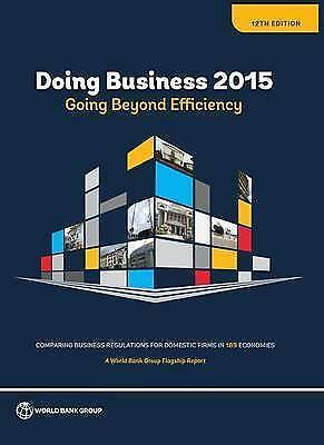 1 of 1 - Doing Business 2015: Going Beyond Efficiency by World Bank
