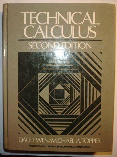 Technical Calculus  Prentice-Hall Series in Technical Mathematics