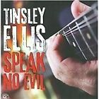 Tinsley Ellis - Speak No Evil (2009)