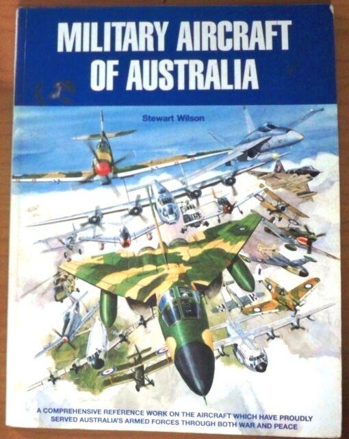 Military Aircraft of Australia, by Stewart Wilson