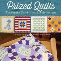 Prized Quilts Omaha World-herald Quilt Contests Book Great Depression Blocks
