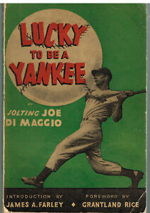 Lucky-To-Be-A-Yankee-byJoe-Di-Maggio-1946-Book
