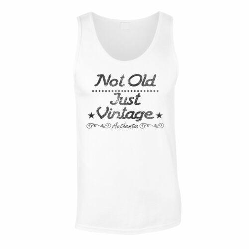 Not old just vintage authentic Men/'s T-Shirt//Tank Top hh385m