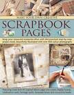 Make Your Own Creative Scrapbook Pages: Keep Your Treasured Memories Alive with This Practical Step-by-step Project Book by Alison Lindsay (Paperback, 2008)