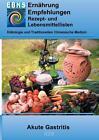 Ernährung bei Akute Gastritis von Josef Miligui (2016, Taschenbuch)
