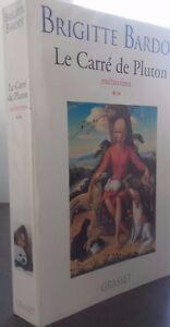 Brigitte Bardot Il Quadrato Di Pluton Memorie Grasset 1996 Tbe IN8