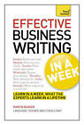 Effective Business Writing in a Week: Teach Yourself by Martin Manser (Paperback, 2013)