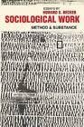 Sociological Work; Method and Substance by Howard Saul Becker (Paperback, 1976)