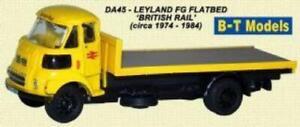 B-T Models Leyland FG Leyland FG Flatbed 'British Rail' Circa 1974-84 DA45