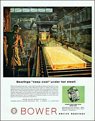 Advertising-print Dynamic 1958 Steel Mill Workman Bower Roller Bearings Vintage Art Print Ad Adl78
