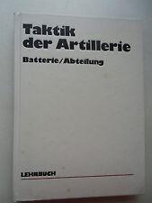 Taktik der Artillerie Batterie Abteilung 1. Auflage 1988