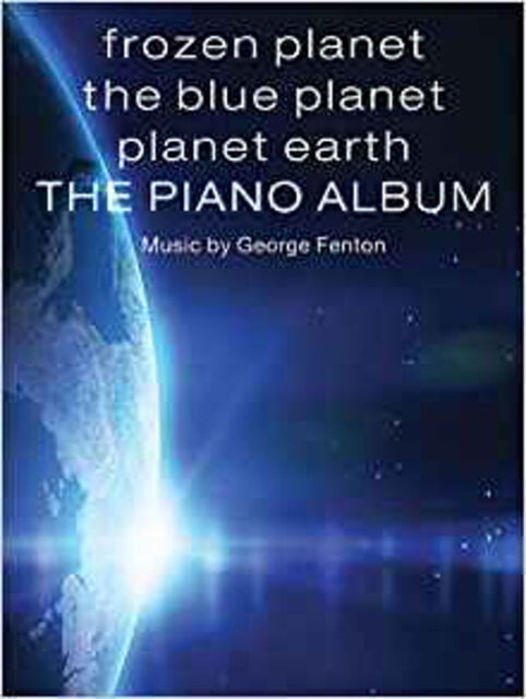 Frozen Planet, The Blue Planet, Planet Earth: The Piano Album, New, Various Book