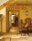 Barry Dixon Interiors by Brian D. Coleman (Hardback, 2008)