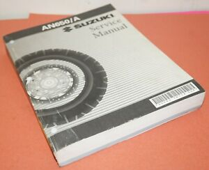 Suzuki AN650/A Motorcycle Factory Service Shop Manual Book 99500-36114-03E