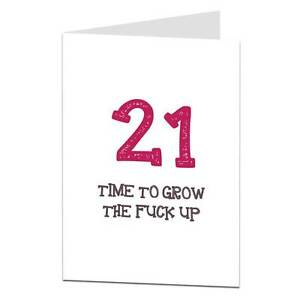 Image Is Loading 21st 21 Happy Birthday Card Funny Rude Sarcastic