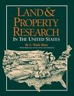 Land & Property Research in the United States by E Wade Hone (Hardback, 2008)