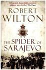 The Spider of Sarajevo von Robert Wilton (2015, Taschenbuch)