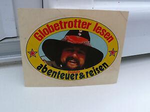 ALTER-AUFKLEBER-GLOBETROTTER-LESEN-ABENTEUER-amp-REISEN-STREBELS-STICKER-WERBUNG