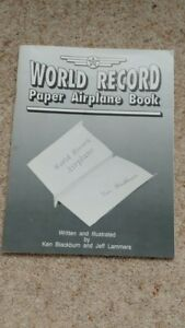 WORLD-RECORD-PAPER-AIRPLANE-BOOK-BY-BLACKBURN-amp-LAMMERS