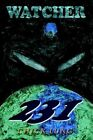 Watcher 231 by Lung Chick -paperback