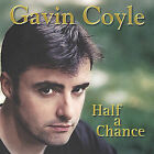 Half a Chance by Gavin Coyle (CD, Nov-2004, Ocean Song Ltd.)