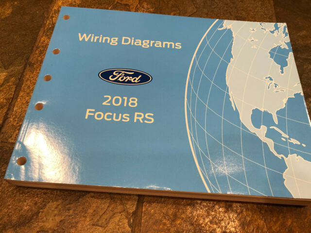 2018 Ford Focus Rs Wiring Diagrams Electrical Service Manual