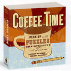 Coffee Time: Perk Up with Puzzles, Brainteasers and Trivia by Patrick Merrell, Helene Hovanec (Paperback, 2007)