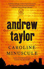 Caroline Minuscule by Andrew Taylor (Paperback, 2007)