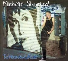 To Heaven U Ride by Michelle Shocked (CD, Sep-2007, Mighty Sound)