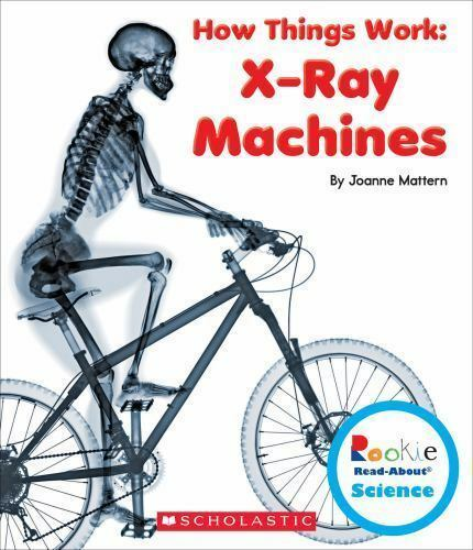 X-Ray Machines By Joanne Mattern (Library Binding) For