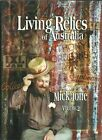 Living Relics of Australia - Volume 2 - Mick Joffe - Signed