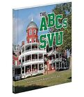 The ABCs of Southern Virginia University by Nelson Knight, Suzanne Knight (Hardback, 2013)