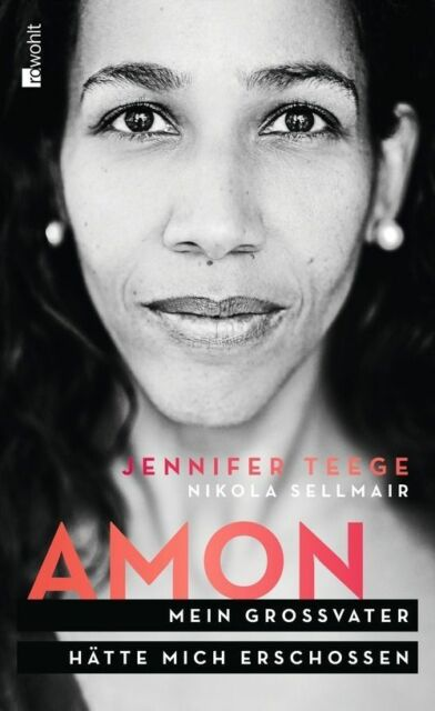Teege, Jennifer - Amon: Mein Großvater hätte mich erschossen /4
