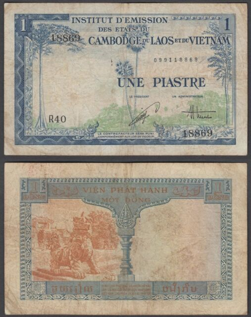 French Indo-China 1 Piastre = 1 Dong ND 1954 (F) Condition Banknote KM #105