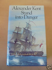 STAND INTO DANGER ALEXANDER KENT HARDBACK 1980 UK 1ST EDITION BLITHO NOVEL