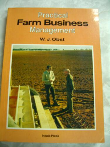 1 of 1 - Practical Farm Business Management W J Obst Inkata Press pb B6