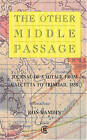 The Other Middle Passage: Journal of a Voyage from Calcutta to Trinidad, 1858 by Ron Ramdin (Paperback, 1994)