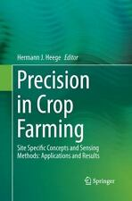 Precision in Crop Farming : Site Specific Concepts and Sensing Methods:...