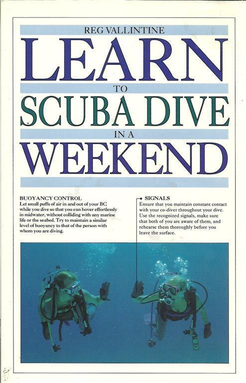 Learn to Scuba dive in a weekend by Reg Vallintine