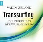 Transsurfing von Vadim Zeland (2013)